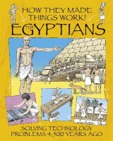 Omslag - How They Made Things Work: Egyptians