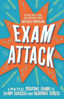 Exam Attack av Nicola Morgan (Heftet)