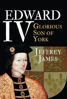 Edward IV av Jeffrey James (Innbundet)