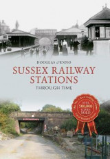 Omslag - Sussex Railway Stations Through Time