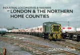 Omslag - Industrial Locomotives & Railways of London & the Northern Home Counties