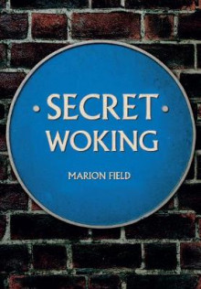 Secret Woking av Marion Field (Heftet)