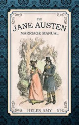 Omslag - The Jane Austen Marriage Manual