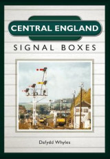 Omslag - Central England Signal Boxes