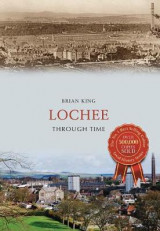 Omslag - Lochee Through Time