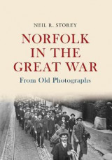 Omslag - Norfolk in the Great War From Old Photographs