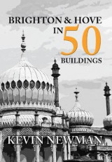 Omslag - Brighton and Hove in 50 Buildings