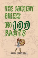 Omslag - The Ancient Greeks in 100 Facts