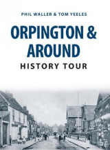 Omslag - Orpington & Around History Tour