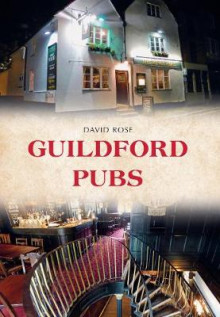 Guildford Pubs av David Rose (Heftet)