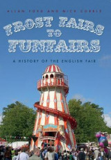 Omslag - Frost Fairs to Funfairs