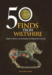 50 Finds From Wiltshire av Richard Henry (Heftet)