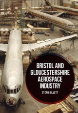 Omslag - Bristol and Gloucestershire Aerospace Industry