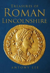 Omslag - Treasures of Roman Lincolnshire