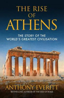 The Rise of Athens av Anthony Everitt (Heftet)