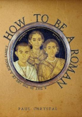 Omslag - How to be a Roman
