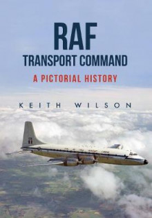 RAF Transport Command av Keith Wilson (Heftet)