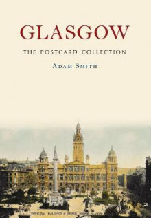 Glasgow The Postcard Collection av Adam Smith (Heftet)