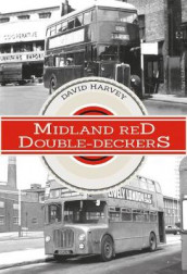 Midland Red Double-Deckers av David Harvey (Heftet)