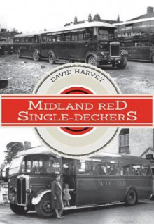 Midland Red Single-Deckers av David Harvey (Heftet)
