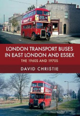 Omslag - London Transport Buses in East London and Essex