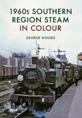 Omslag - 1960s Southern Region Steam in Colour