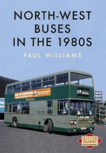 North-West Buses in the 1980s av Paul Williams (Heftet)