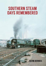 Omslag - Southern Steam Days Remembered