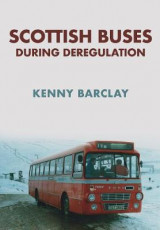 Omslag - Scottish Buses During Deregulation