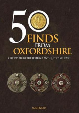 Omslag - 50 Finds from Oxfordshire