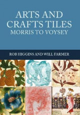 Omslag - Arts and Crafts Tiles: Morris to Voysey