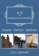 Omslag - A-Z of Barrow-in-Furness
