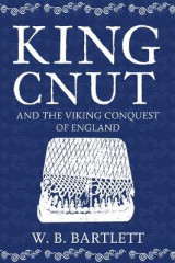 Omslag - King Cnut and the Viking Conquest of England 1016