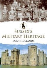 Omslag - Sussex's Military Heritage