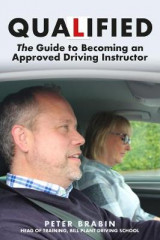 Omslag - Qualified: The Guide to Becoming an Approved Driving Instructor