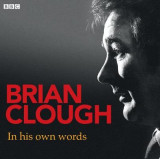 Omslag - Brian Clough in His Own Words