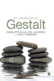 An Introduction to Gestalt av Billy Desmond, Phil Lapworth og Charlotte Sills (Innbundet)