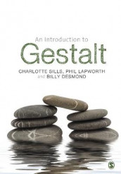 An Introduction to Gestalt av Billy Desmond, Phil Lapworth og Charlotte Sills (Heftet)