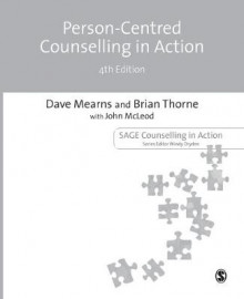 Person-Centred Counselling in Action av Brian Thorne, Dave Mearns og John McLeod (Heftet)