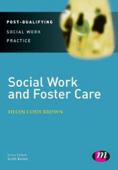 Social Work and Foster Care av Helen Cosis Brown (Heftet)