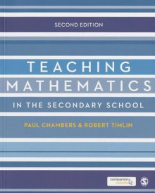 Teaching Mathematics in the Secondary School av Robert Timlin og Paul Chambers (Heftet)