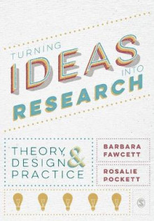 Turning Ideas into Research av Barbara Fawcett og Rosalie Pockett (Heftet)