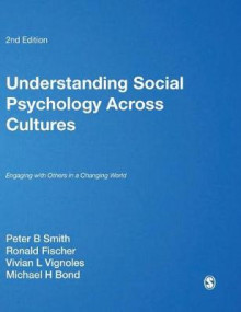 Understanding Social Psychology Across Cultures av Peter K. Smith, Ronald Fischer, Vivian L. Vignoles og Michael H. Bond (Innbundet)