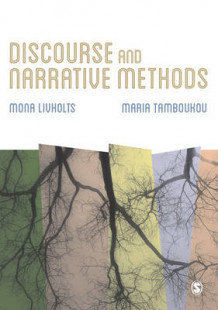 Discourse and Narrative Methods av Mona Livholts og Maria Tamboukou (Innbundet)