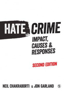 Hate Crime av Neil Chakraborti og Mr. Jon Garland (Innbundet)