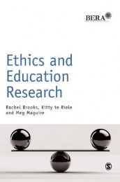 Ethics and Education Research av Rachel Brooks, Meg Maguire og Kitty te Riele (Innbundet)