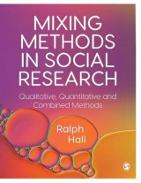 Omslag - Mixing Methods in Social Research
