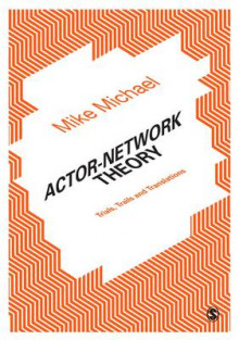 Actor Network Theory av Mike Michael (Innbundet)