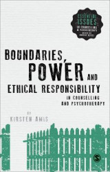 Omslag - Boundaries, Power and Ethical Responsibility in Counselling and Psychotherapy