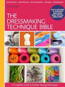 The Dressmaking Technique Bible av Lorna Knight (Spiral)
